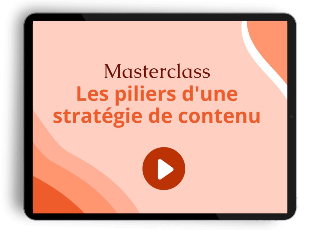 Masterclass stratégie de contenu